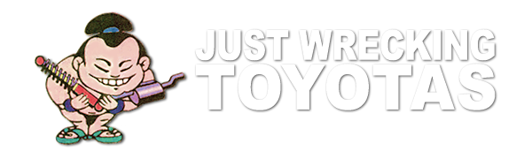 Just Wrecking - TOYOTA WRECKING SPECIALISTS
